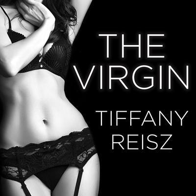 The Virgin Audiobook, by Tiffany Reisz