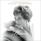 Home: A Memoir of My Early Years Audiobook, by Julie Andrews