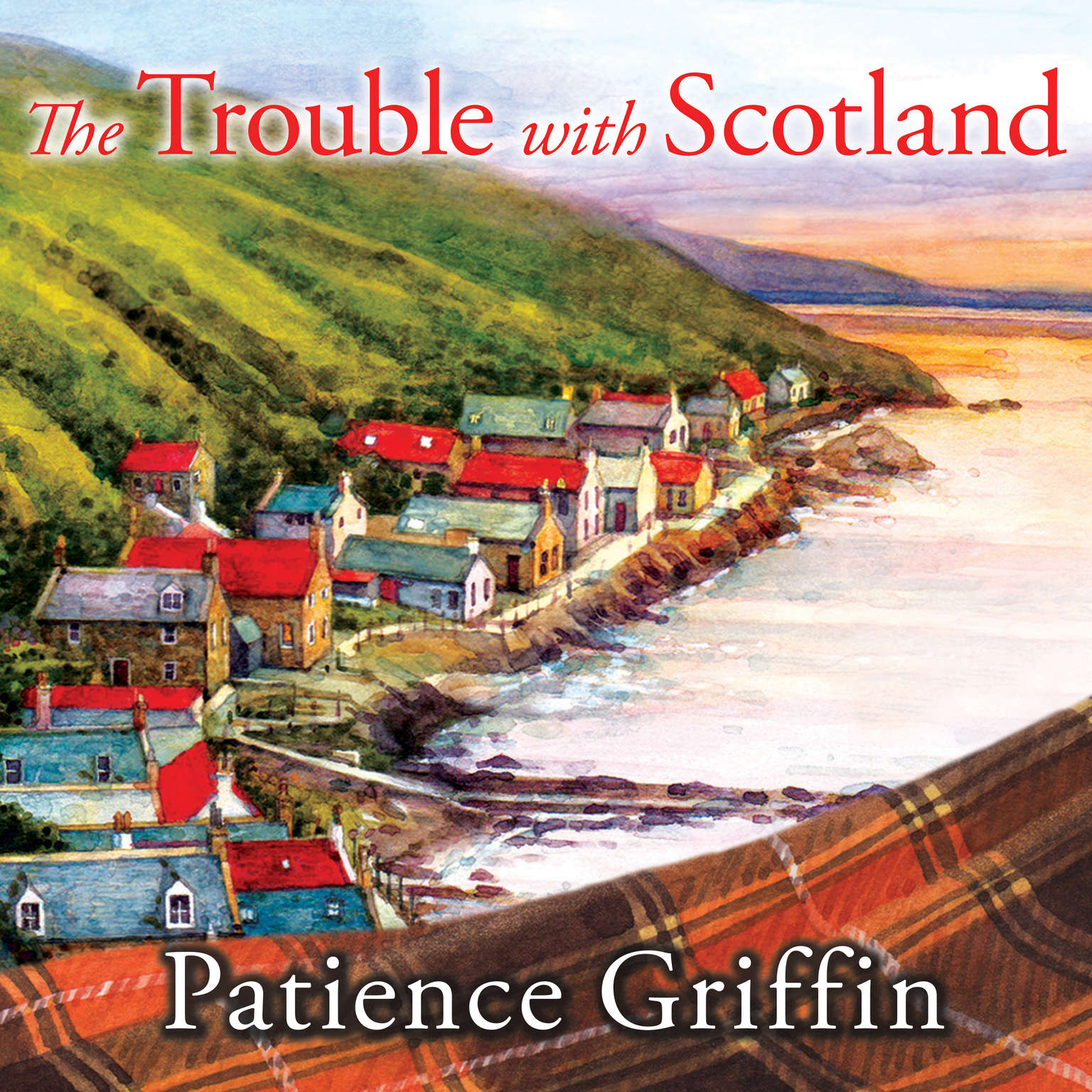 The Trouble With Scotland Audiobook, by Patience Griffin