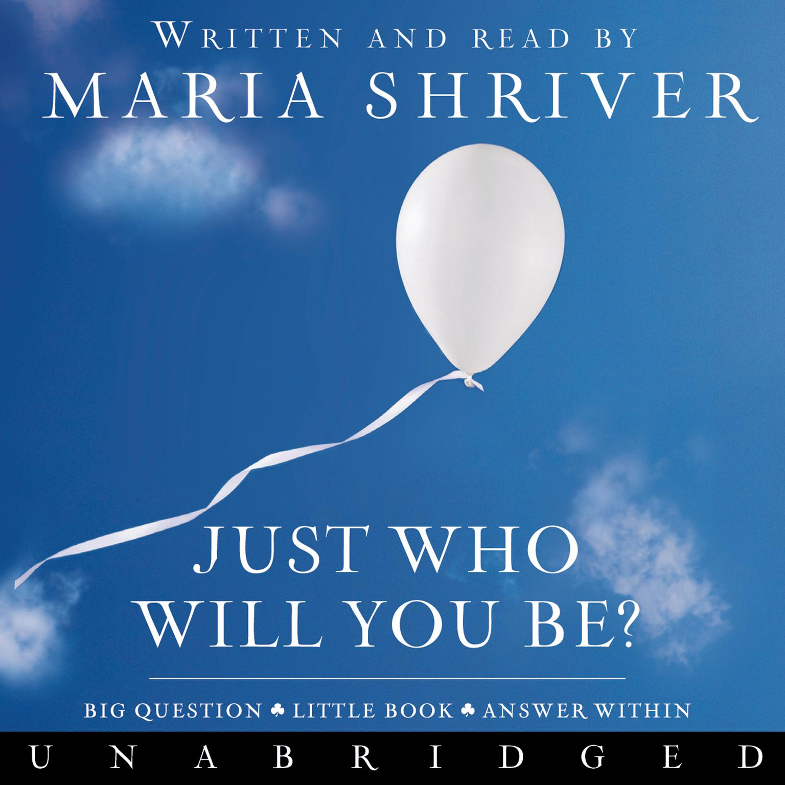 Printable Just Who Will You Be?: Big Question. Little Book. Answer Within. Audiobook Cover Art