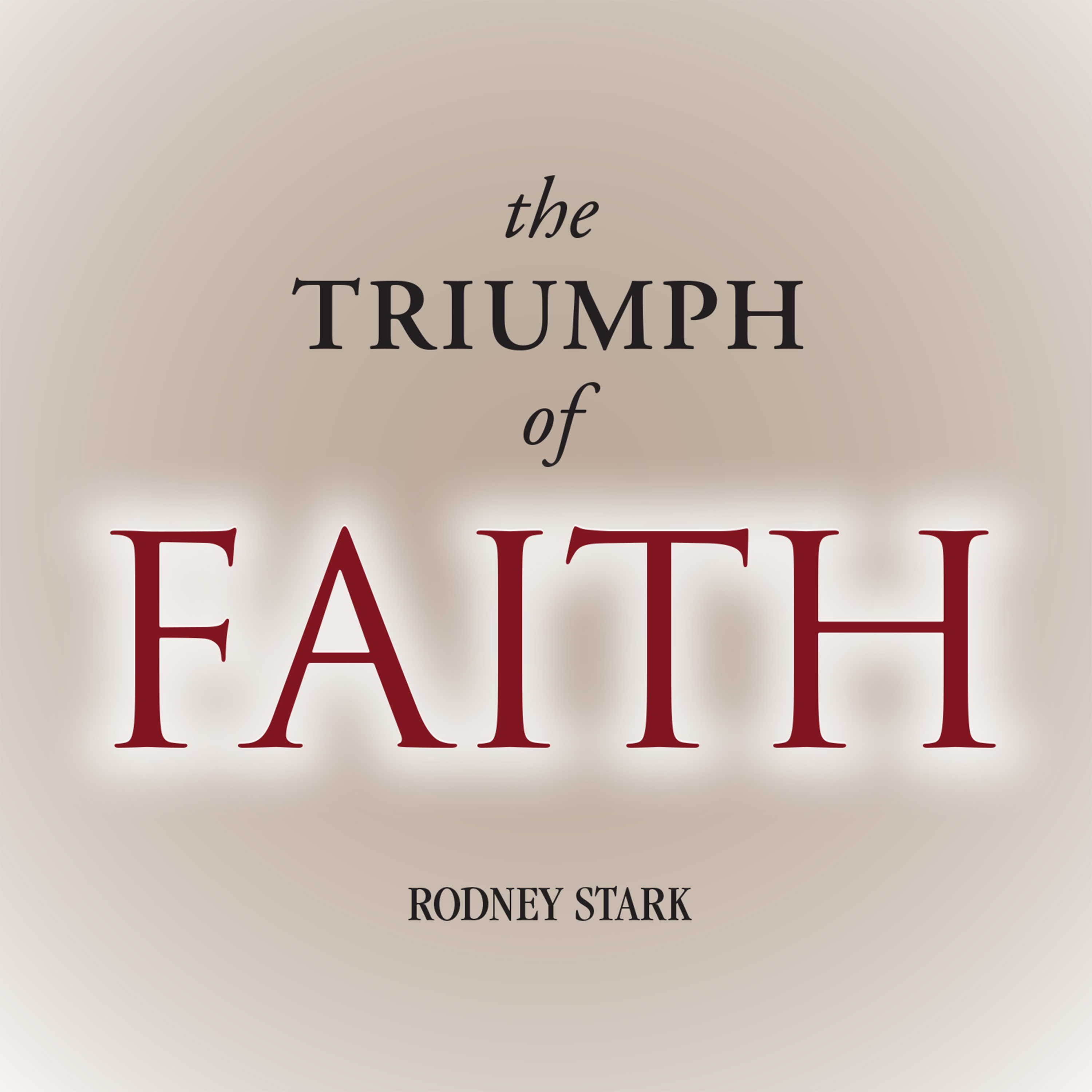 Printable The Triumph of Faith: Why the World Is More Religious than Ever Audiobook Cover Art