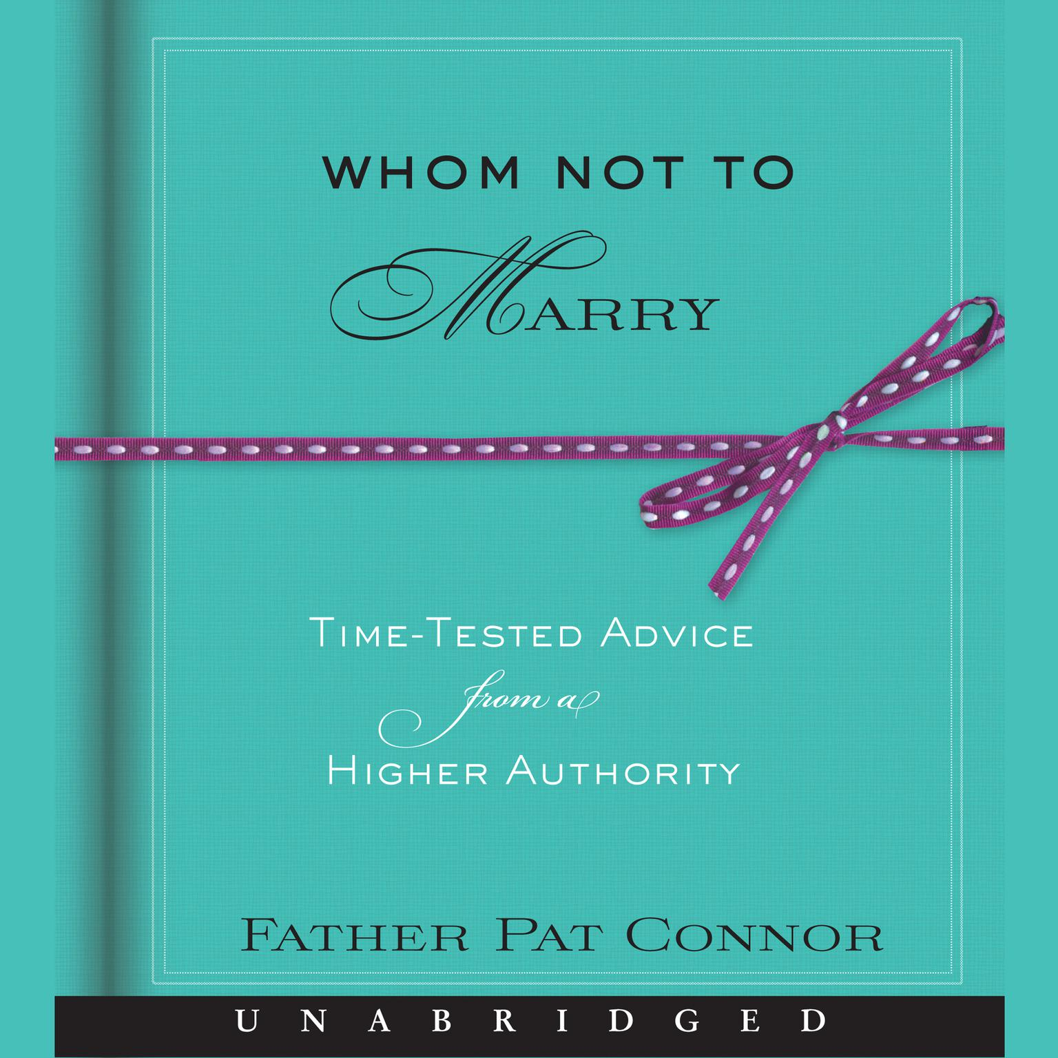 Printable Whom Not to Marry: Time-Tested Advice from a Higher Authority Audiobook Cover Art