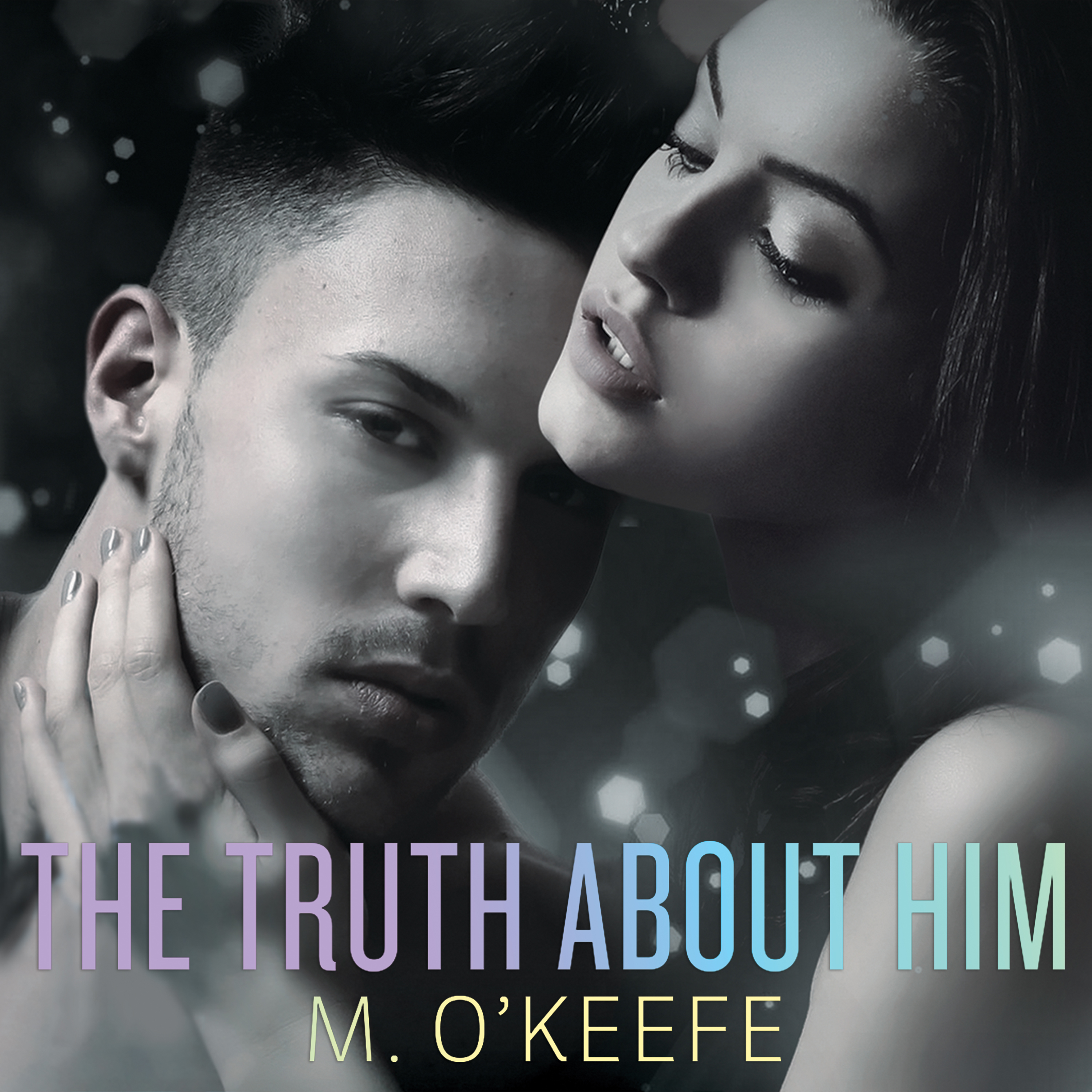 Printable The Truth About Him Audiobook Cover Art