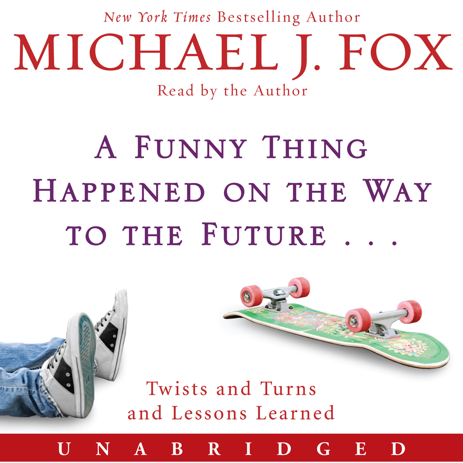 Printable A Funny Thing Happened on the Way to the Future: Twists and Turns and Lessons Learned Audiobook Cover Art