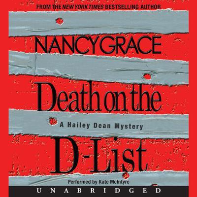 Death on the D-List Audiobook, by Nancy Grace