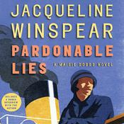 Pardonable Lies: A Maisie Dobbs Novel, by Jacqueline Winspear