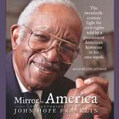 Mirror to America: The Autobiography of John Hope Franklin Audiobook, by John Hope Franklin