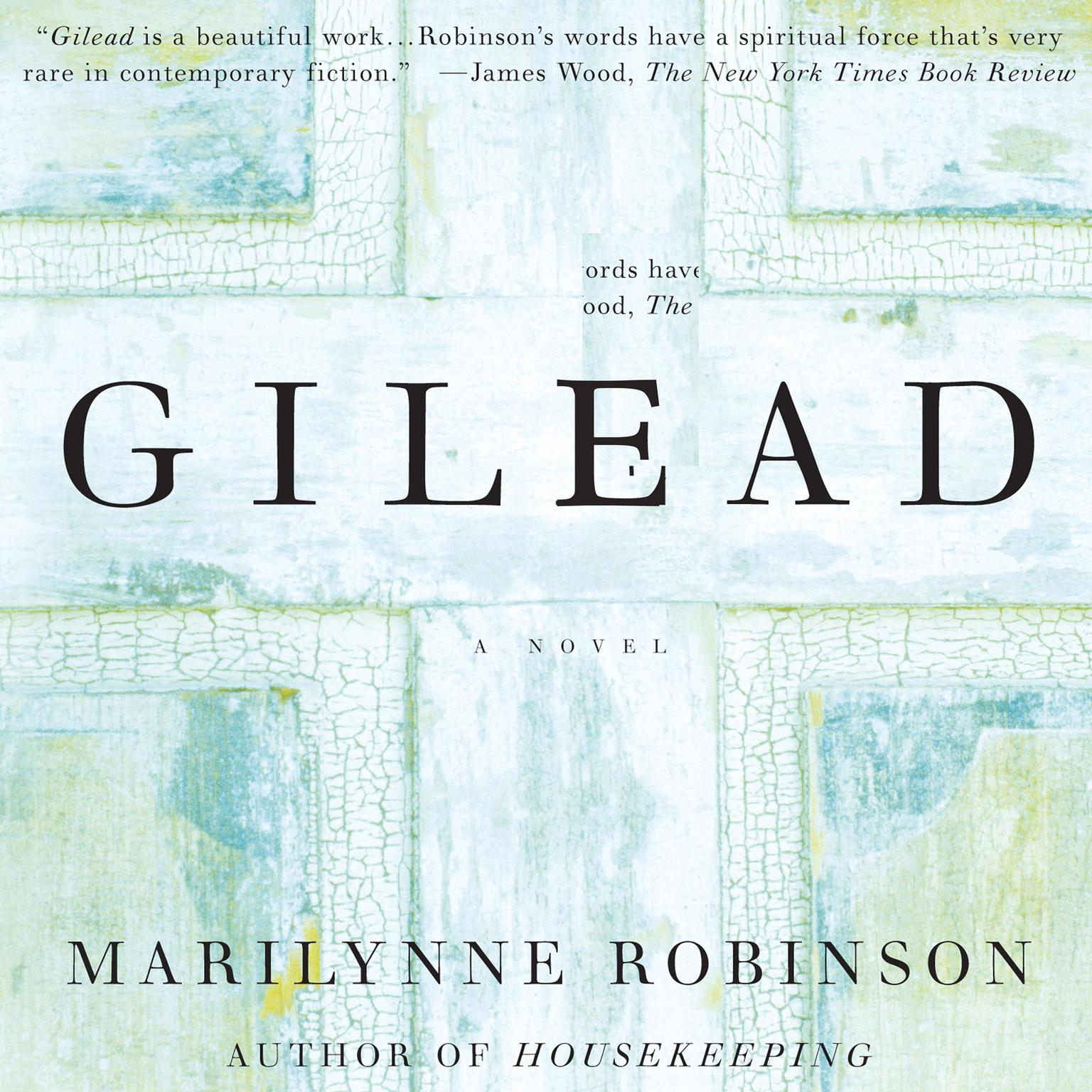 Printable Gilead: A Novel Audiobook Cover Art