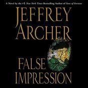 False Impression Audiobook, by Jeffrey Archer