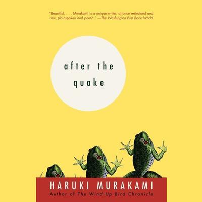 After the Quake: Stories Audiobook, by Haruki Murakami