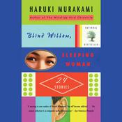 Blind Willow, Sleeping Woman, by Haruki Murakami