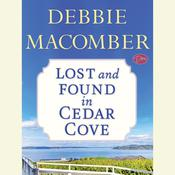Lost and Found in Cedar Cove Audiobook, by Debbie Macomber