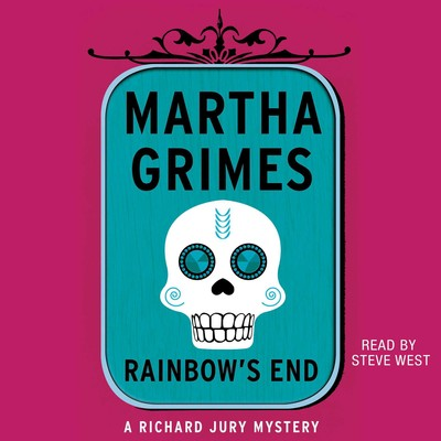 Rainbows End Audiobook, by Martha Grimes