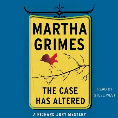 The Case Has Altered: A Richard Jury Mystery Audiobook, by Martha Grimes