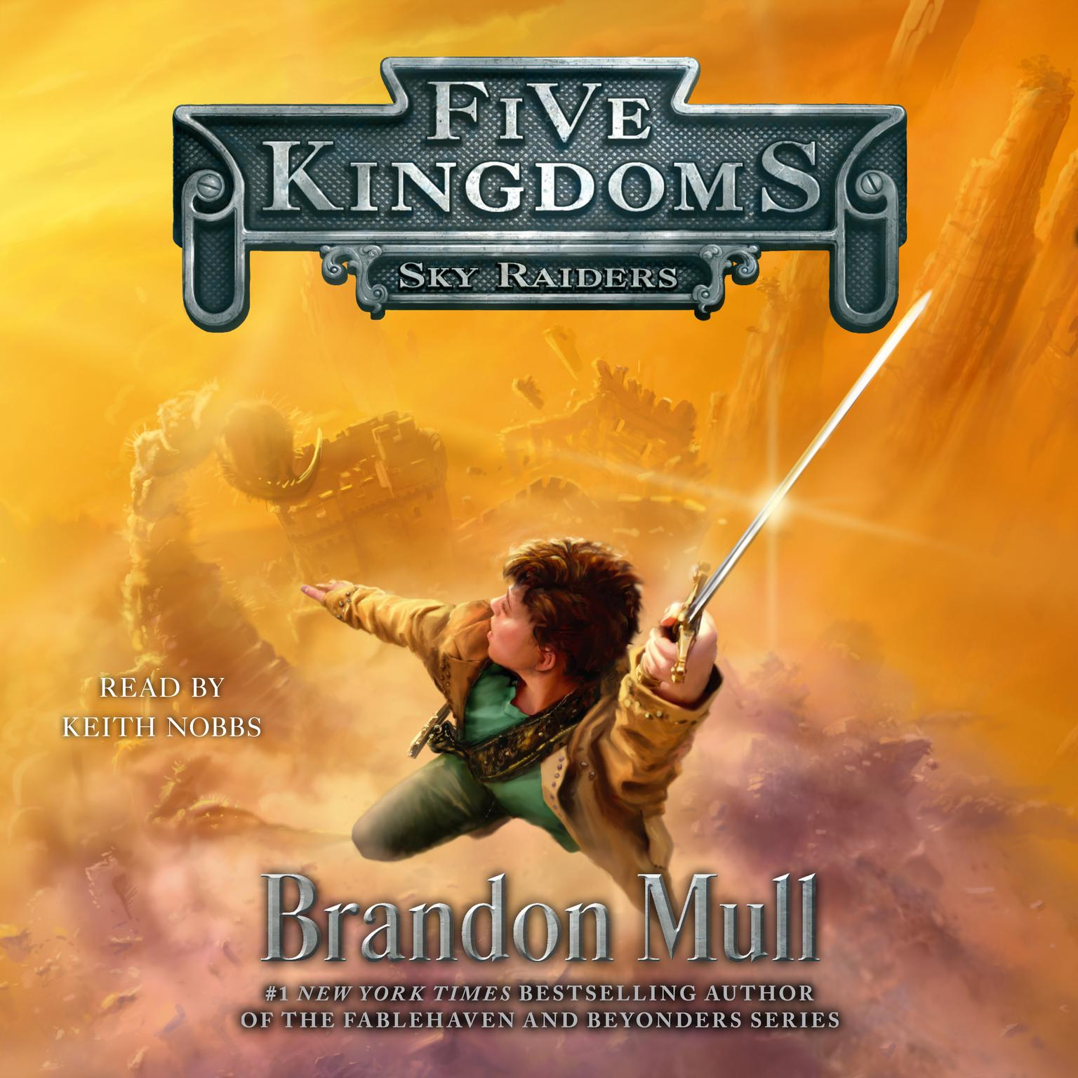Printable Sky Raiders: Five Kingdoms, Book 1 Audiobook Cover Art