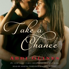 Take A Chance Audiobook, by Abbi Glines