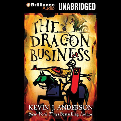 The Dragon Business Audiobook, by Kevin J. Anderson