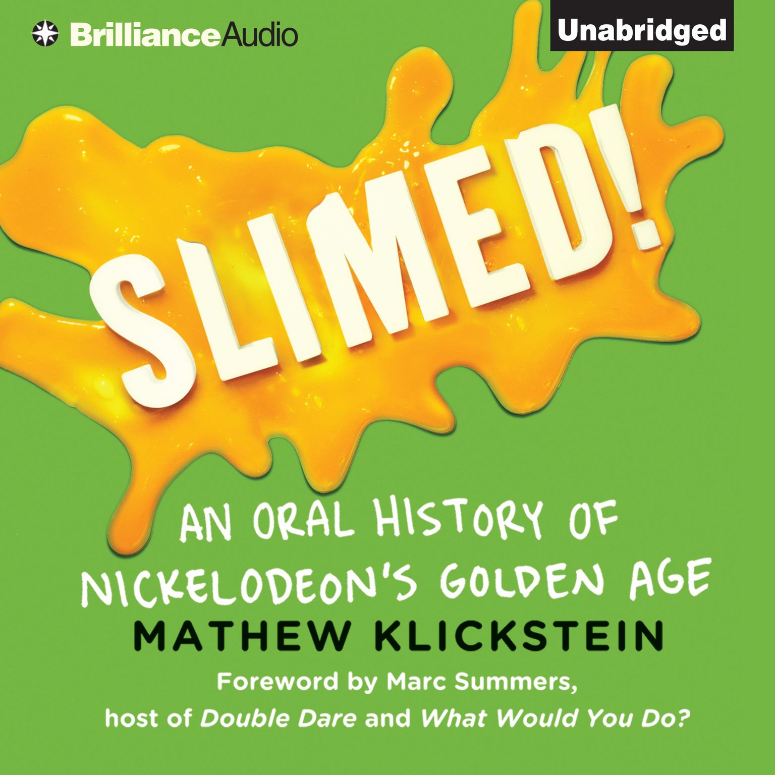 Printable Slimed!: An Oral History of Nickelodeon's Golden Age Audiobook Cover Art