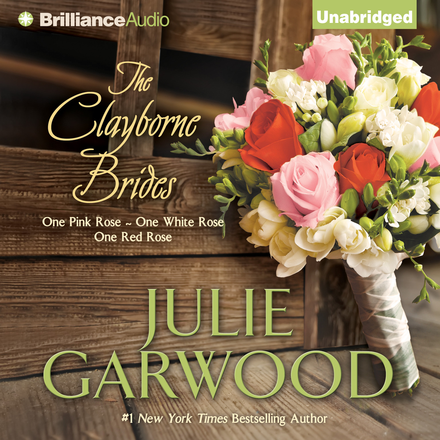 Printable The Clayborne Brides: One Pink Rose, One White Rose, One Red Rose Audiobook Cover Art
