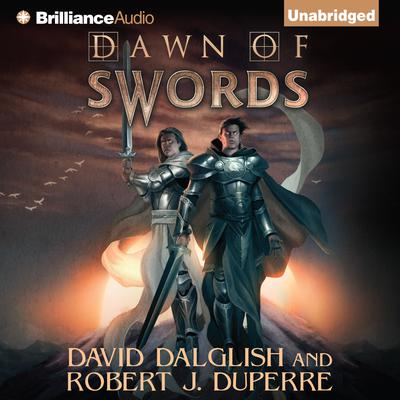 Dawn of Swords Audiobook, by David Dalglish