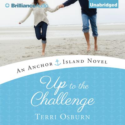 Up to the Challenge Audiobook, by Terri Osburn