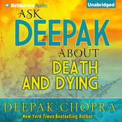 Ask Deepak about Death and Dying Audiobook, by Deepak Chopra