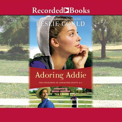 Adoring Addie Audiobook, by Leslie Gould
