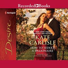 How to Seduce a Billionaire Audiobook, by Kate Carlisle