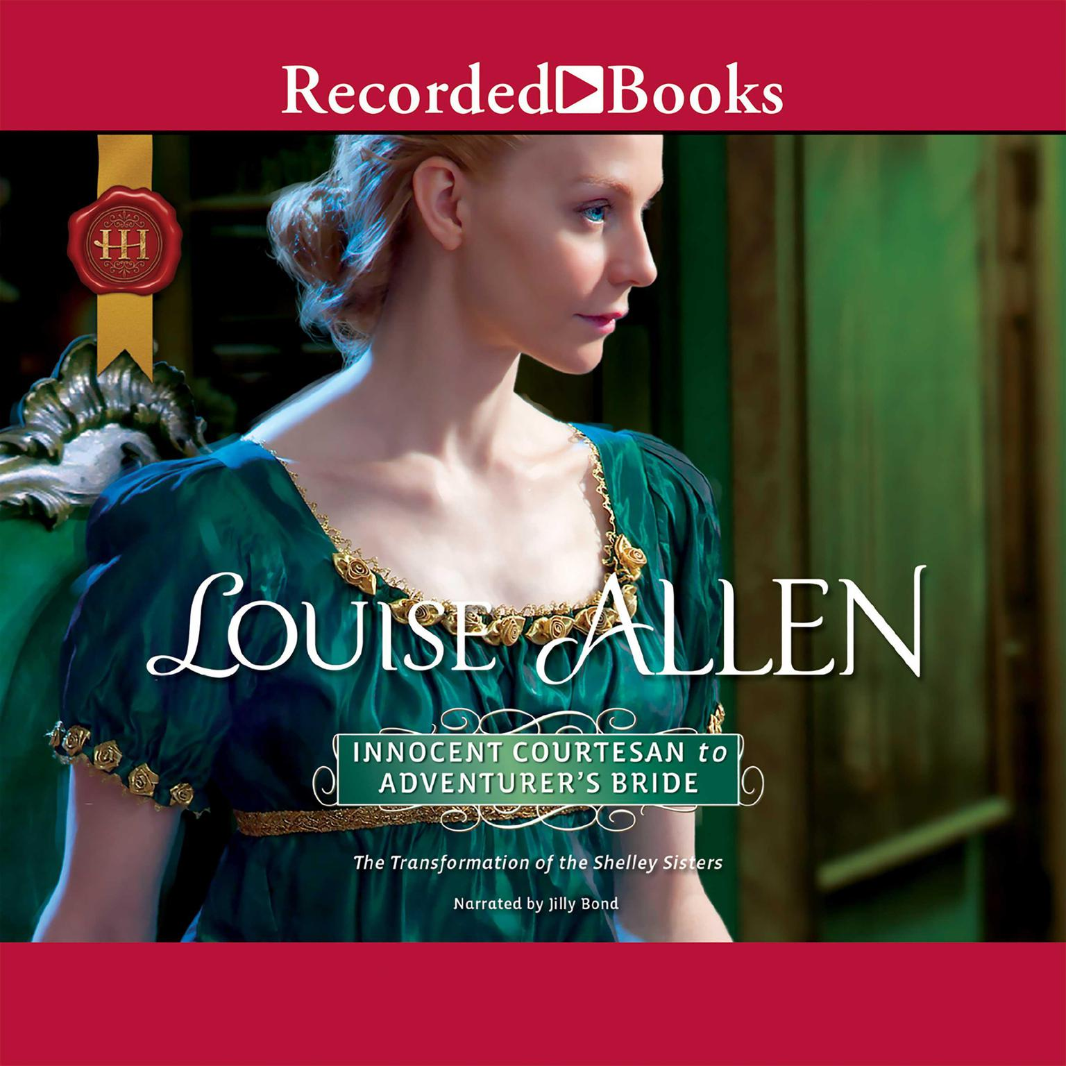 Innocent Courtesan to Adventurers Bride Audiobook, by Louise Allen