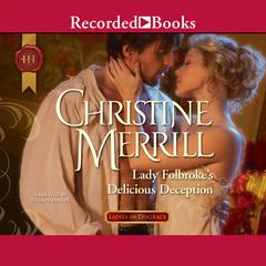 Lady Folbrokes Delicious Deception Audiobook, by Christine Merrill