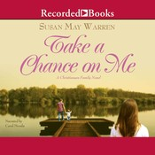 Take a Chance on Me, by Susan May Warren