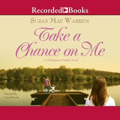 Take a Chance on Me Audiobook, by
