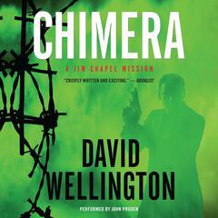 Chimera: A Jim Chapel Mission Audiobook, by David Wellington