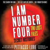 I Am Number Four: The Lost Files: Secret Histories, by Pittacus Lore
