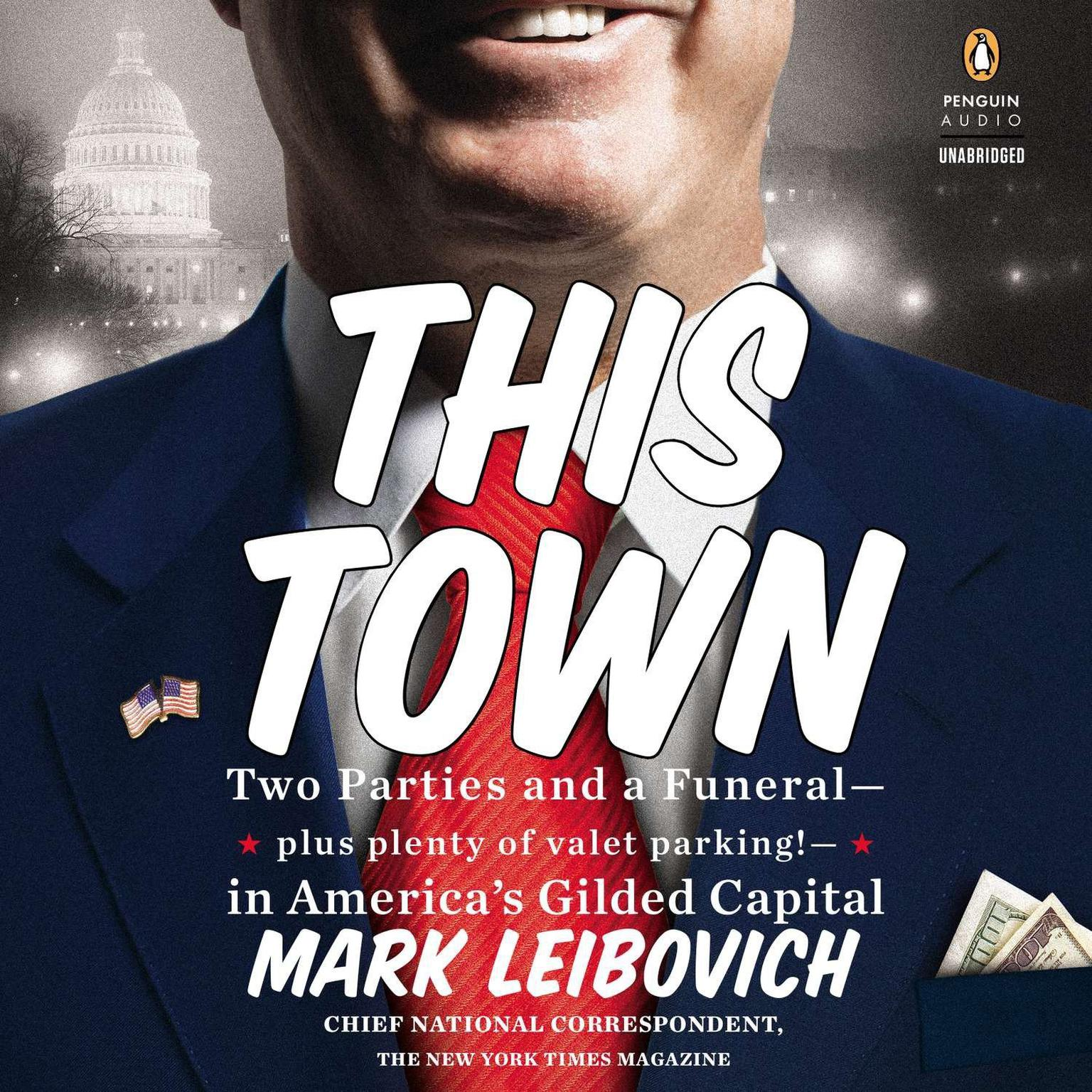 Printable This Town: Two Parties and a Funeral—Plus, Plenty of Valet Parking!—in America's Gilded Capital Audiobook Cover Art