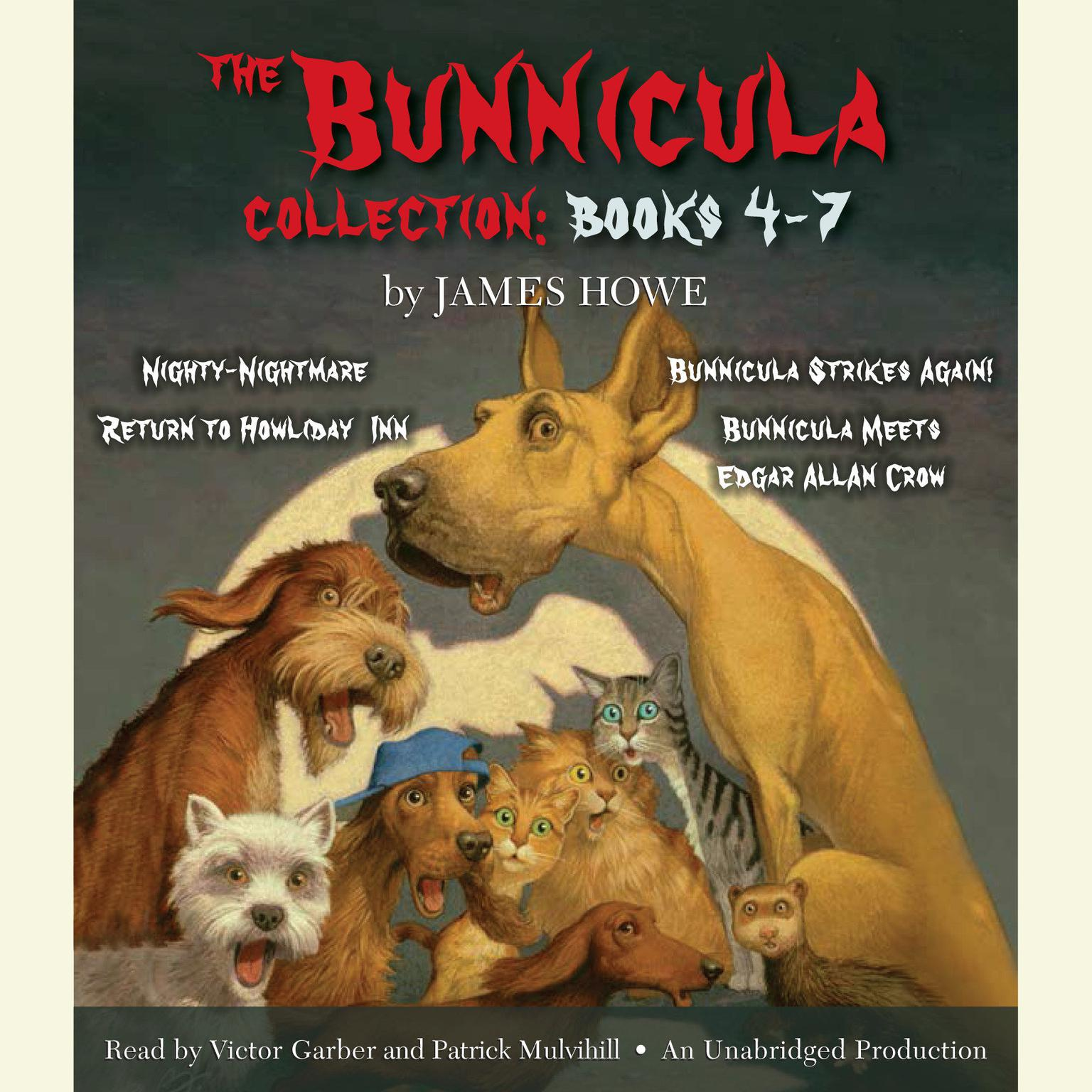 Printable The Bunnicula Collection: Books 4-7: Nighty-Nightmare; Return to Howliday Inn; Bunnicula Strikes Again!; Bunnicula Meets Edgar Allan Crow Audiobook Cover Art