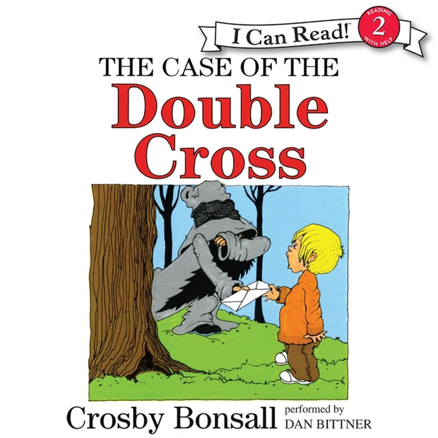 Printable The Case of the Double Cross Audiobook Cover Art