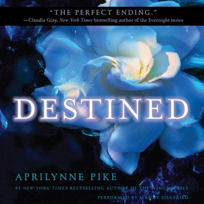Destined Audiobook, by Aprilynne Pike