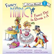 Fancy Nancy: Fancy Day in Room 1-A Audiobook, by Jane O'Connor