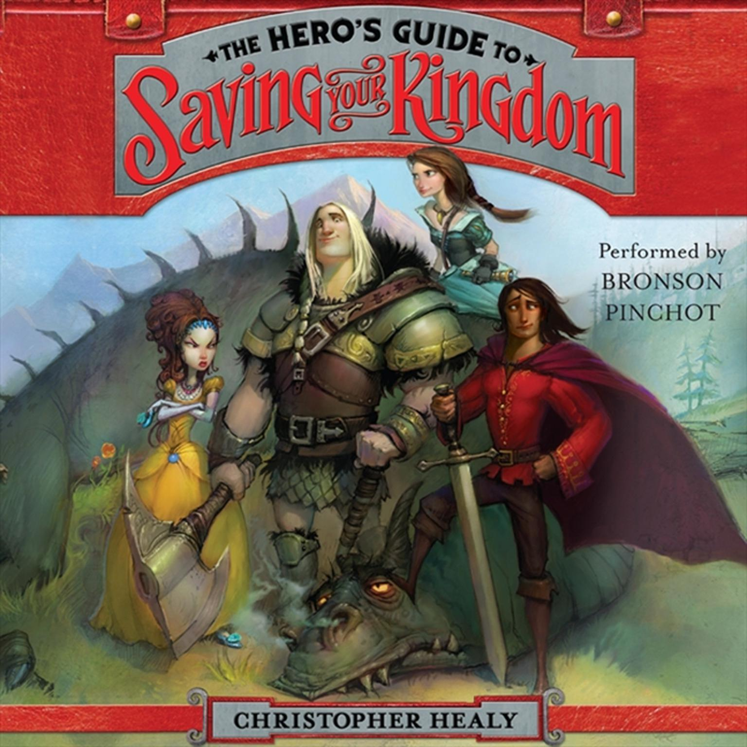 Printable The Hero's Guide to Saving Your Kingdom Audiobook Cover Art