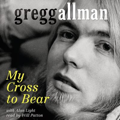 My Cross to Bear Audiobook, by Gregg Allman