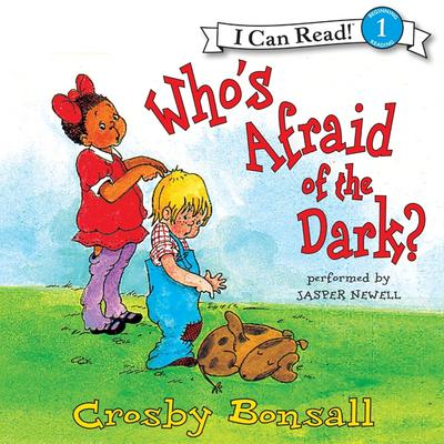 Whos Afraid of the Dark? Audiobook, by Crosby Bonsall