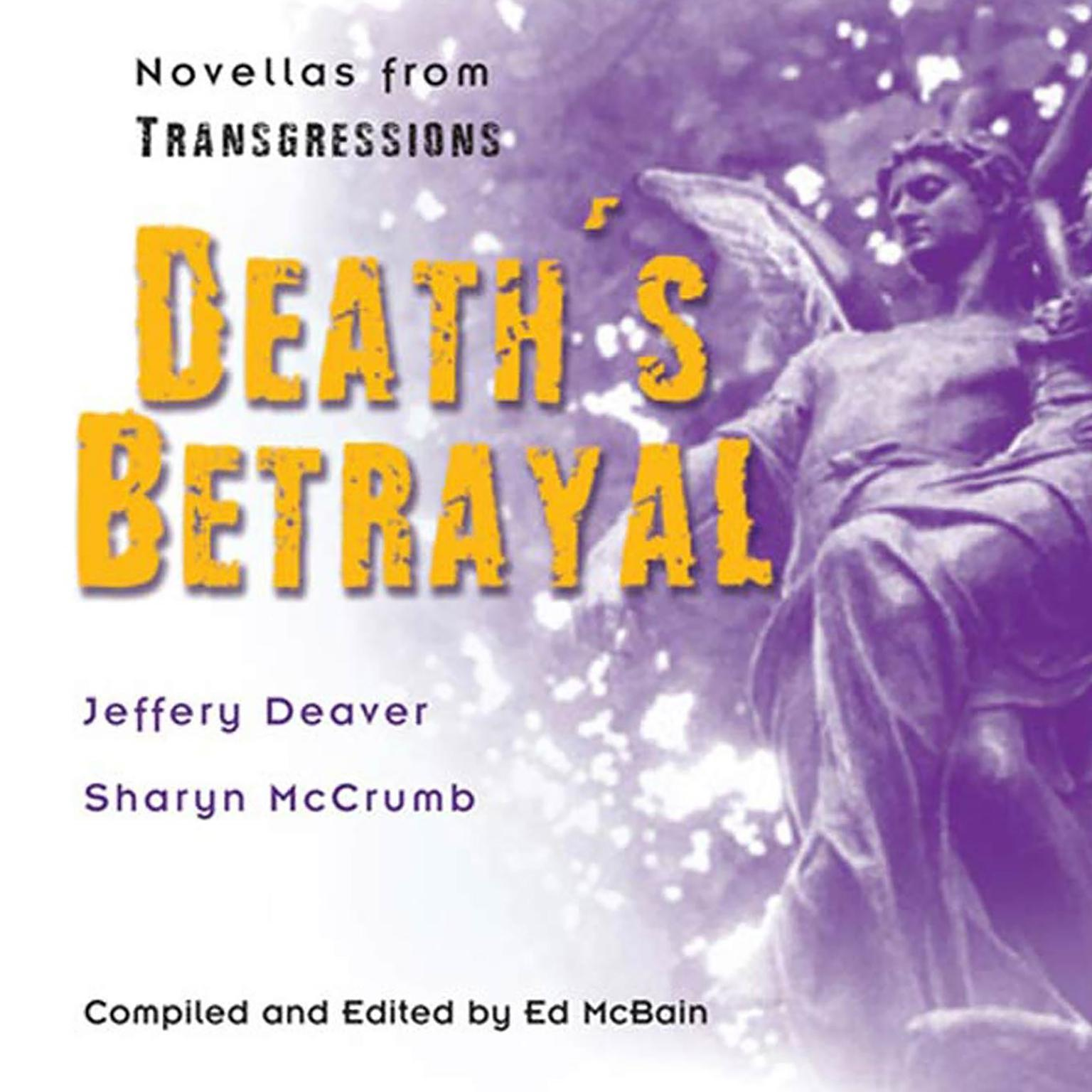 Printable Transgressions: Death's Betrayal: Two Novellas from Transgressions Audiobook Cover Art