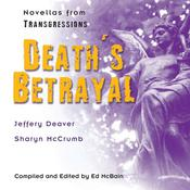 Transgressions: Deaths Betrayal: Two Novellas from Transgressions, by Jeffery Deaver, Sharyn McCrumb
