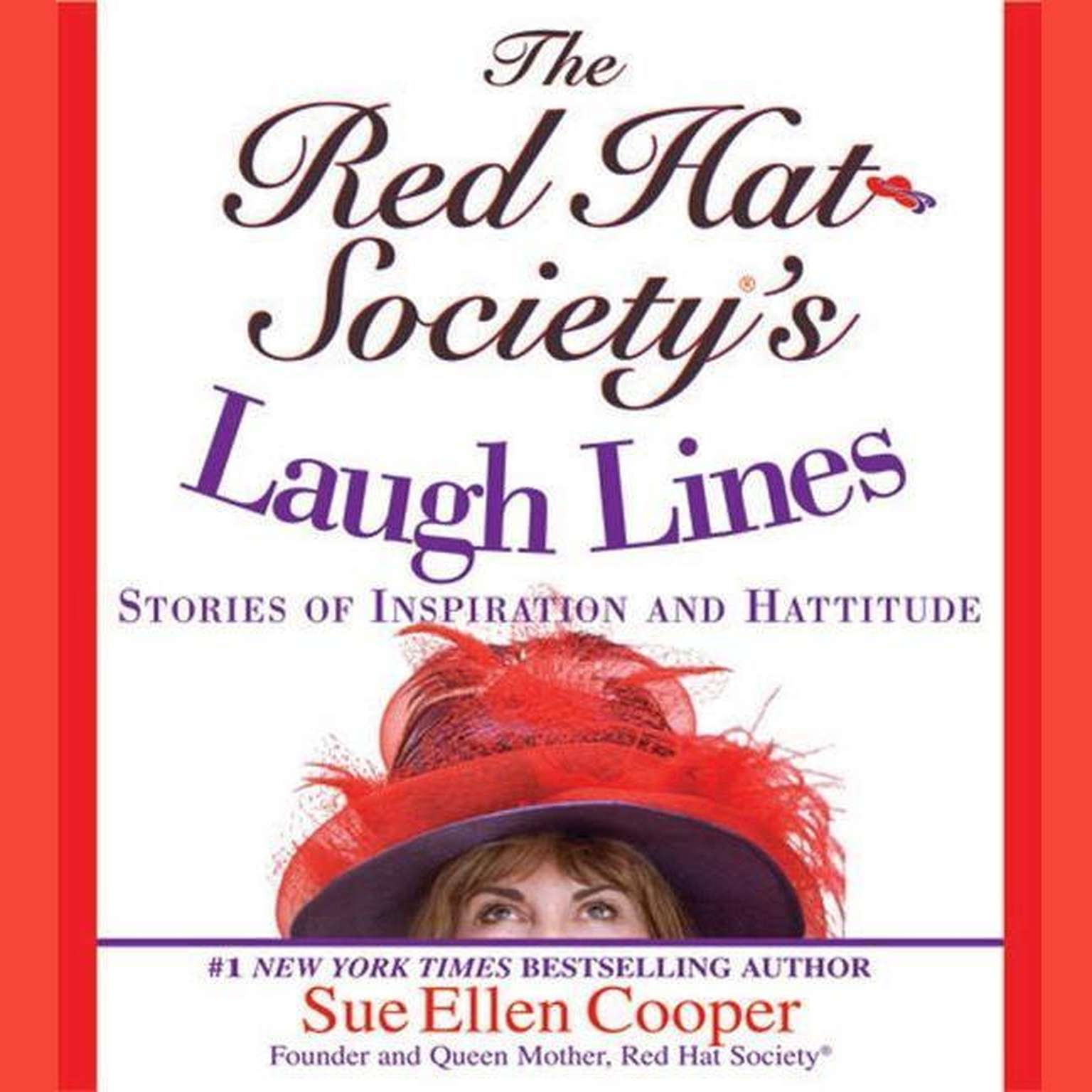 Printable The Red Hat Society's Laugh Lines: Stories of Inspiration and Hattitude Audiobook Cover Art