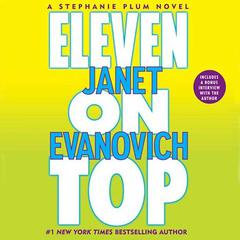 Eleven on Top Audiobook, by Janet Evanovich