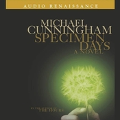 Specimen Days: A Novel Audiobook, by Michael Cunningham
