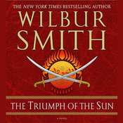 The Triumph of the Sun Audiobook, by Wilbur Smith