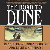 The Road to Dune, by Frank Herbert, Brian Herbert, Kevin J. Anderson