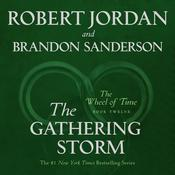 The Gathering Storm: Book Twelve of the Wheel of Time Audiobook, by Robert Jordan